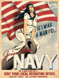 Navy Recruiting Poster - I wish I were a man.
